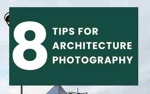 8 tips for architecture photography