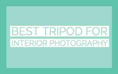 best tripod for interior photography