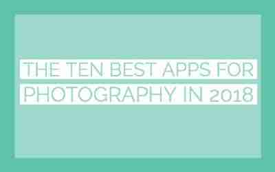The ten best apps for photography