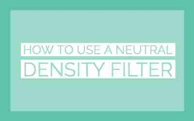 how to use a neutral density filter