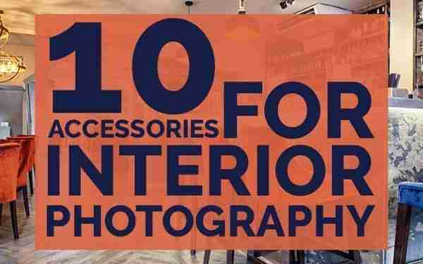 accessories for interior photography