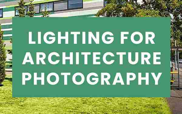 Lighting for architecture photography