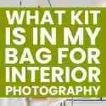 What kit is in my bag for interior photography?