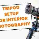 Tripod-setup-for-interior-photography